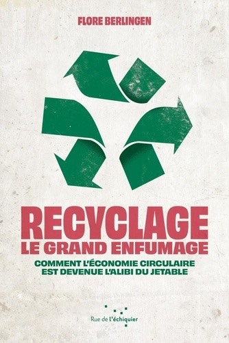 Recyclage Le grand enfumage